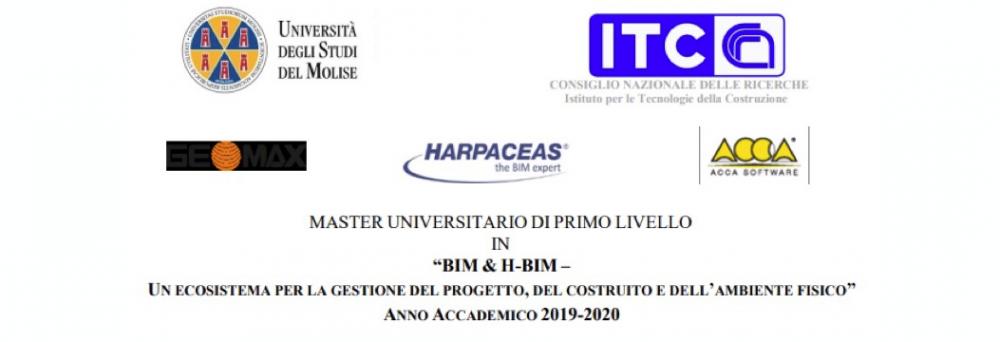 """MASTER UNIVERSITARIO DI PRIMO LIVELLO """"BIM & H-BIM – Un ecosistema per la gestione del progetto, del costruito e dell'ambiente fisico"""" AA 2019-2020"""