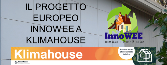Il progetto europeo InnoWEE a Klimahouse