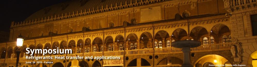 Refrigeranti: scambio termico e applicazioni – 37^ UIT HEAT TRANSFER CONFERENCE 26 giugno 2019 – Padova