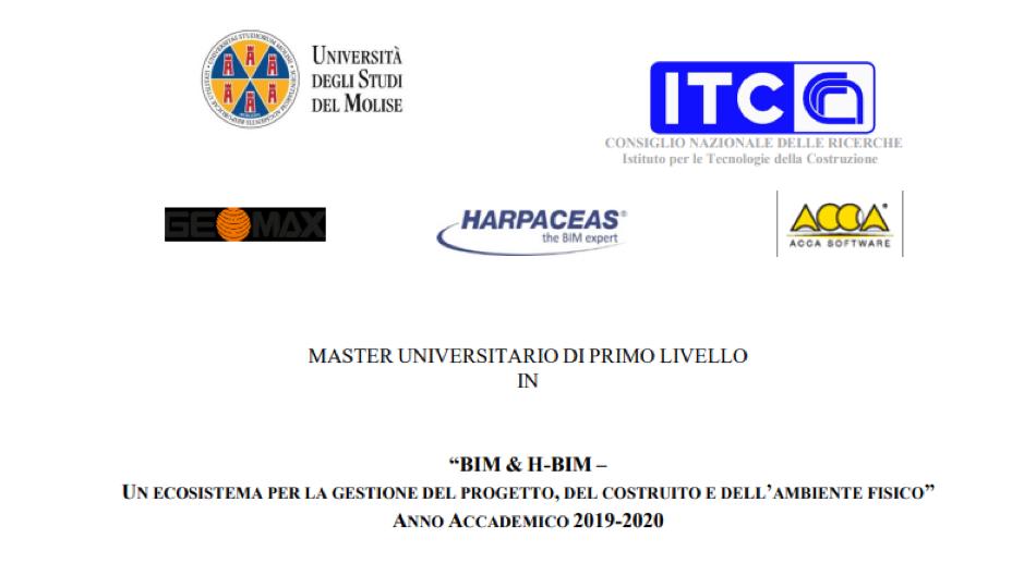 """MASTER UNIVERSITARIO DI PRIMO LIVELLO """"BIM & H-BIM – Un ecosistema per la gestione del progetto, del costruito e dell'ambiente fisico"""" ANNO ACCADEMICO 2019-2020"""